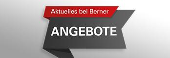 Angebote, Neuheiten & Abverkauf – Aktuelles und stark ermäßigte Angebote bei Berner